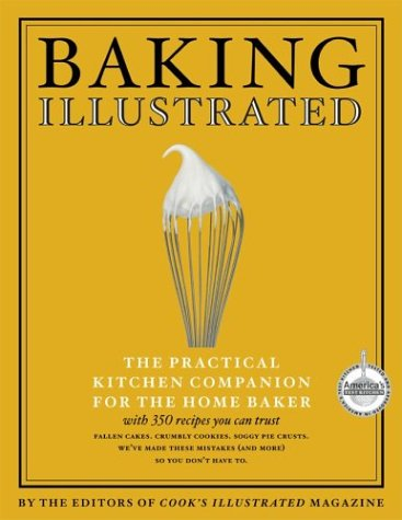 Baking Illustrated: The Ultimate Kitchen Companion For The Home Baker