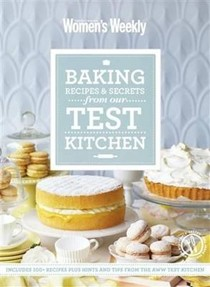 Baking: Recipes and Secrets from the Test Kitchen