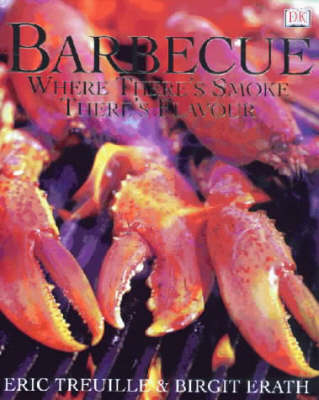 Barbecue: Where There's Smoke There's Flavour