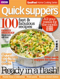 BBC Good Food Magazine Home Cooking Series: Quick Suppers (Autumn 2011)