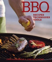 BBQ: Recipes, Techniques, Tools
