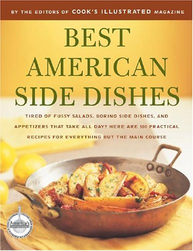 Best American Side Dishes: A Best Recipe Classic