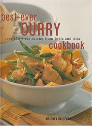 Best-Ever Curry Cookbook: Over 150 Great Curries From India and Asia