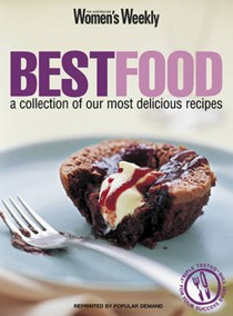 Best Food: A Collection of Our Most Delicious Recipes