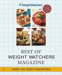 Best of Weight Watcher's Magazine: Over 145 Tasty Favorites - All 9 Points Or Less