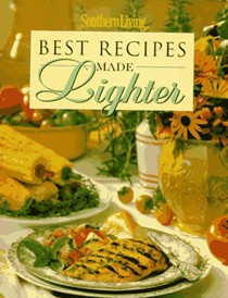 Best Recipes Made Lighter