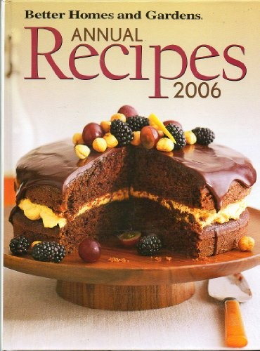 Better Homes & Gardens Annual Recipes 2006