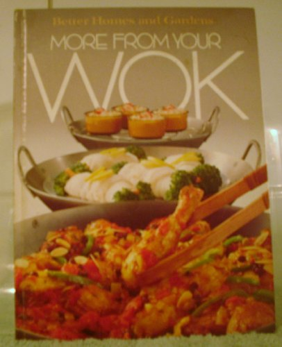 Better Homes and Gardens - More From Your Wok.
