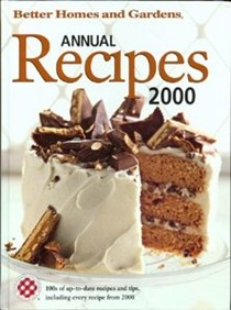 Better Homes and Gardens Annual Recipes 2000
