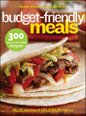 Better Homes and Gardens Budget-Friendly Meals