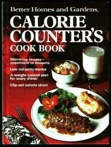 Better Homes and Gardens Calorie Counter's Cook Book