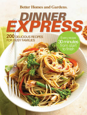 Better Homes and Gardens Dinner Express