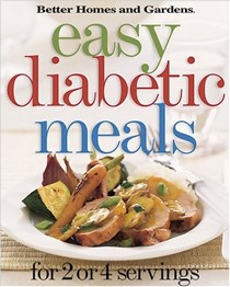 Better Homes and Gardens Easy Diabetic Meals for 2 or 4 Servings