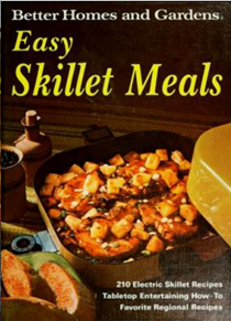 Better Homes and Gardens Easy Skillet Meals