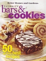 Better Homes and Gardens Favorite Bars & Cookies: 50 All-Time Best Recipes