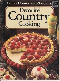 Better Homes and Gardens Favorite Country Cooking