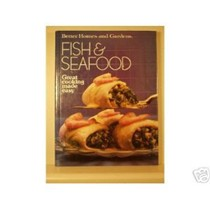 Better Homes and Gardens Fish and Seafood (Great Cooking Made Easy Series)