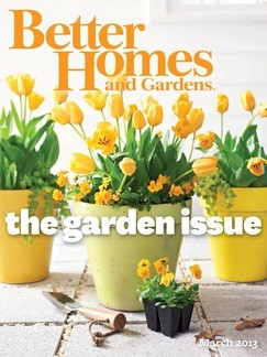 better homes and gardens magazine march 2013 the garden issue. beautiful ideas. Home Design Ideas