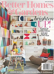 Better Homes And Gardens Magazine, April 2017