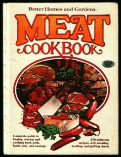 Better Homes and Gardens Meat Cook Book