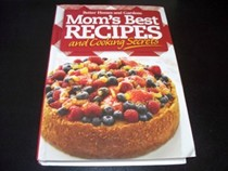 Better Homes and Gardens Mom's Best Recipes and Cooking Secrets