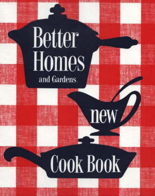 Better Homes And Gardens New Cook Book 1953 Classic Edition