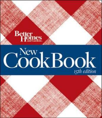 Better Homes and Gardens New Cook Book, 15th Edition