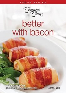 Better with Bacon (Company's Coming)