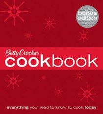 Betty Crocker Cookbook, Bonus Edition: Everything You Need to Know to Cook Today