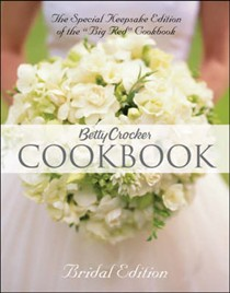 "Betty Crocker Cookbook, Bridal Edition: The Special Keepsake Edition of the ""Big Red"" Cookbook (10th Edition)"