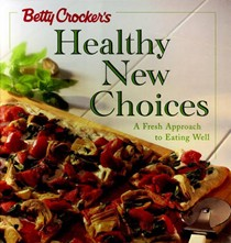 Betty Crocker Healthy New Choices