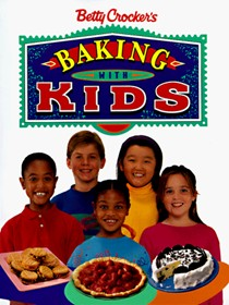 Betty Crocker's Baking With Kids
