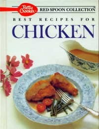 Betty Crocker's Best Recipes for Chicken