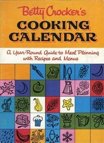 Betty Crocker's Cooking Calendar, Facsimile Edition