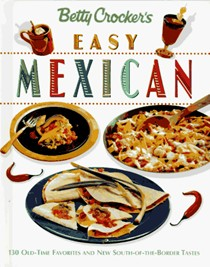 Betty Crocker's Easy Mexican Cooking