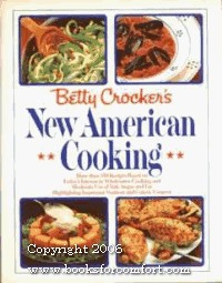 Betty Crocker's New American Cuisine