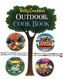 Betty Crocker's Outdoor Cook Book: Facsimile Edition