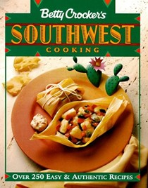 Betty Crocker's Southwest Cooking