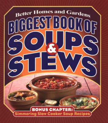 Biggest Book of Soups & Stews