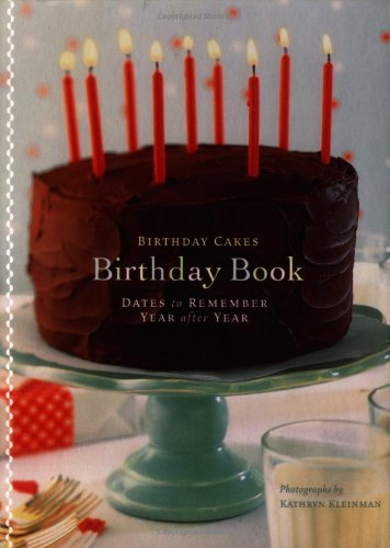 Birthday Cakes Birthday Book: Dates To Remember Year After Year