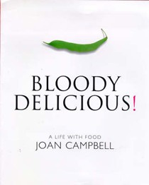 Bloody Delicious: A Life with Food