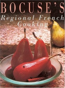 Bocuse's Regional French Cooking