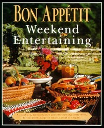 Bon Appétit - Weekend Entertaining