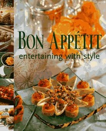 Bon Appetit Entertaining with Style