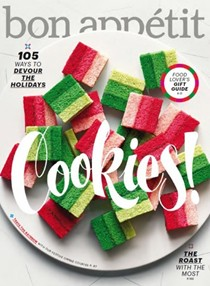 Bon Appétit Magazine, December 2015: The Holiday Issue