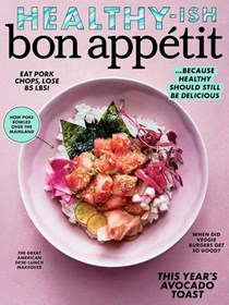Bon Appétit Magazine, February 2017: The Healthy-ish Issue