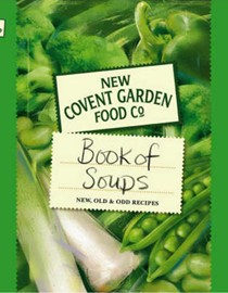 Book of Soups: New, Old & Odd Recipes