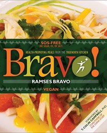 Bravo!: Health-Promoting Meals from the Truenorth Kitchen: Vegan