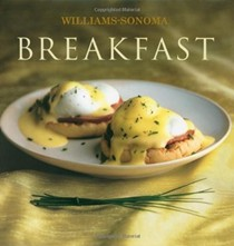 Breakfast: Williams-Sonoma Collection