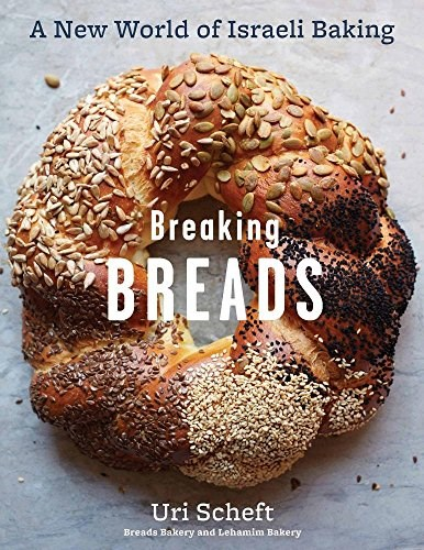 Breaking Breads: A New World of Israeli Baking